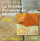 La Grande Pyramide de Khops : Nouvelles dcouvertes