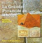 La Grande Pyramide de Kh�ops : Nouvel...