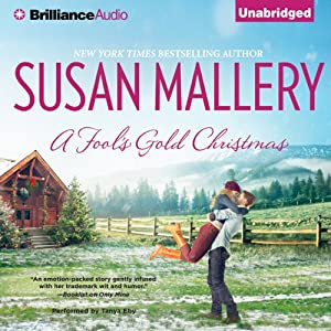 A Fool's Gold Christmas: Fool's Gold, Book 10 | [Susan Mallery]