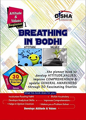 Breathing in Bodhi - the General Awareness/ Comprehension book - Attitude & Values/ Level 1 for Beginners (Ages 11-13)