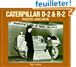 Caterpillar D-2 & R-2 Photo Archive