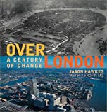 Over London (0002202158) by Hawkes, Jason