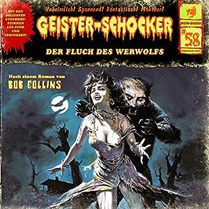 Der Fluch des Werwolfs (Geister-Schocker 58) Hörspiel