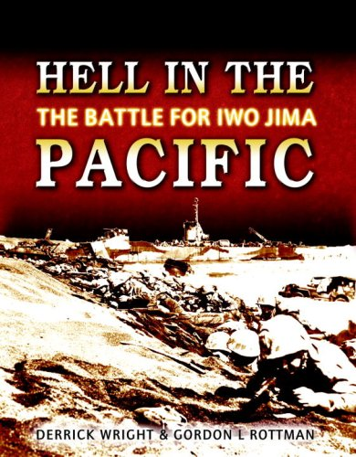 Hell in the Pacific: The Battle for Iwo Jima (General Military)