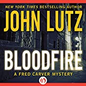 Bloodfire: Fred Carver Mystery, Book 6 | John Lutz