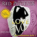 Love Me: Brie's Submission, Book 2 Audiobook by Red Phoenix Narrated by Pippa Jayne