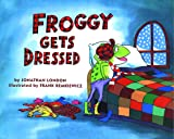 Image of Froggy Gets Dressed