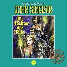 Die Töchter der Hölle (John Sinclair - Tonstudio Braun Klassiker 43) Hörspiel von Jason Dark Gesprochen von:  div.