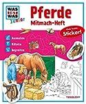 Mitmach-Heft Pferde: Ausmalen, R�tsel...
