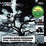 Schwarz-Weiß-Fotografie: Technik-Bildgestaltung-Praxiswissen (mitp Edition Profifoto)
