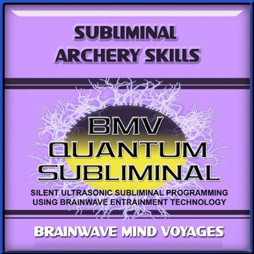 Subliminal Archery Skills