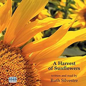 A Harvest of Sunflowers Audiobook
