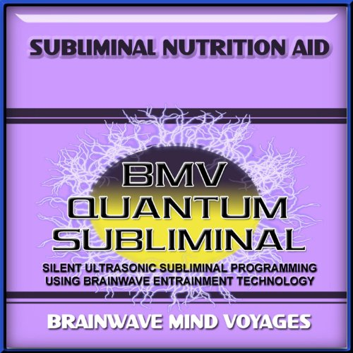 Subliminal Nutrition Aid - Silent Ultrasonic Track