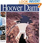 The Hoover Dam: The Story of Hard Tim...