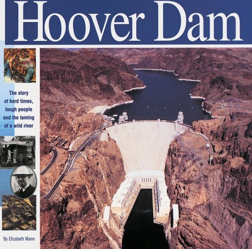 The Hoover Dam: The Story of Hard Times, Tough People and The Taming of a Wild River (Wonders of the World Book) (Building Hoover Dam compare prices)