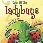 Two Little Ladybugs | Larry Purcell