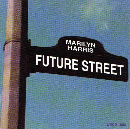 Future Street by Marilyn Harris