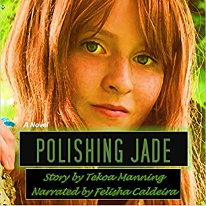 Polishing Jade Audiobook
