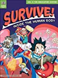 Survive! Inside the Human Body: The Circulatory System