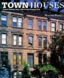 img - for Town Houses: Urban Houses from 1200 to the Present Day book / textbook / text book