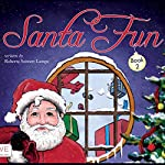 Santa Fun: Book Two | Roberta Seiwert Lampe