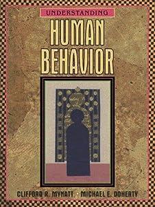 Understanding Human Behavior  by Clifford R. Mynatt
