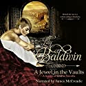 A Jewel in the Vaults: Flights of Love, Book 1 Audiobook by Lily Baldwin Narrated by James McCreadie