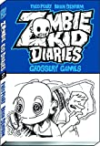 Zombie Kid Diaries Volume 2: Grossery Games