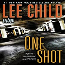 Jack Reacher: One Shot: A Novel Audiobook by Lee Child Narrated by Dick Hill