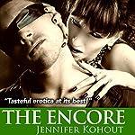 The Encore: An Avernus Island Tale, Book 3 | Jennifer Kohout