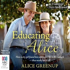 Educating Alice | [Alice Greenup]