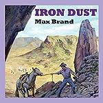 Iron Dust   Max Brand