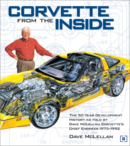 corvette-from-the-inside-the-development-history-as-told-by-dave-mclellan-corvettes-chief-engineer-1