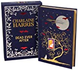 Charlaine Harris Dead Ever After: Limited Signed Linen Bound Edition (Sookie Stackhouse/True Blood)