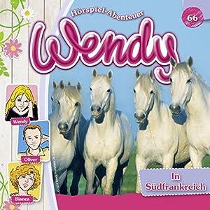 In Südfrankreich (Wendy 66) Hörspiel
