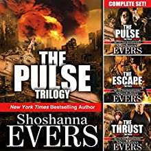 The Pulse Trilogy Complete Set (       UNABRIDGED) by Shoshanna Evers Narrated by John Lane