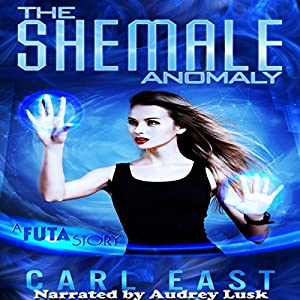The Shemale Anomaly Audiobook