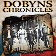 Dobyns Chronicles (       UNABRIDGED) by Shirley McLain Narrated by Clay Lomakayu