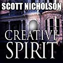 Creative Spirit Audiobook by Scott Nicholson Narrated by Carol Hendrickson