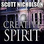Creative Spirit | Scott Nicholson