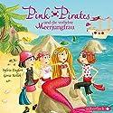 Pink Pirates und die verliebte Meerjungfrau (Pink Pirates 2) Hörspiel von Sylvia Englert, Gosia Kollek Gesprochen von:  div.