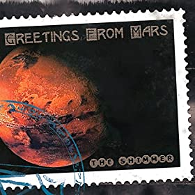 Greetings from Mars [Explicit]