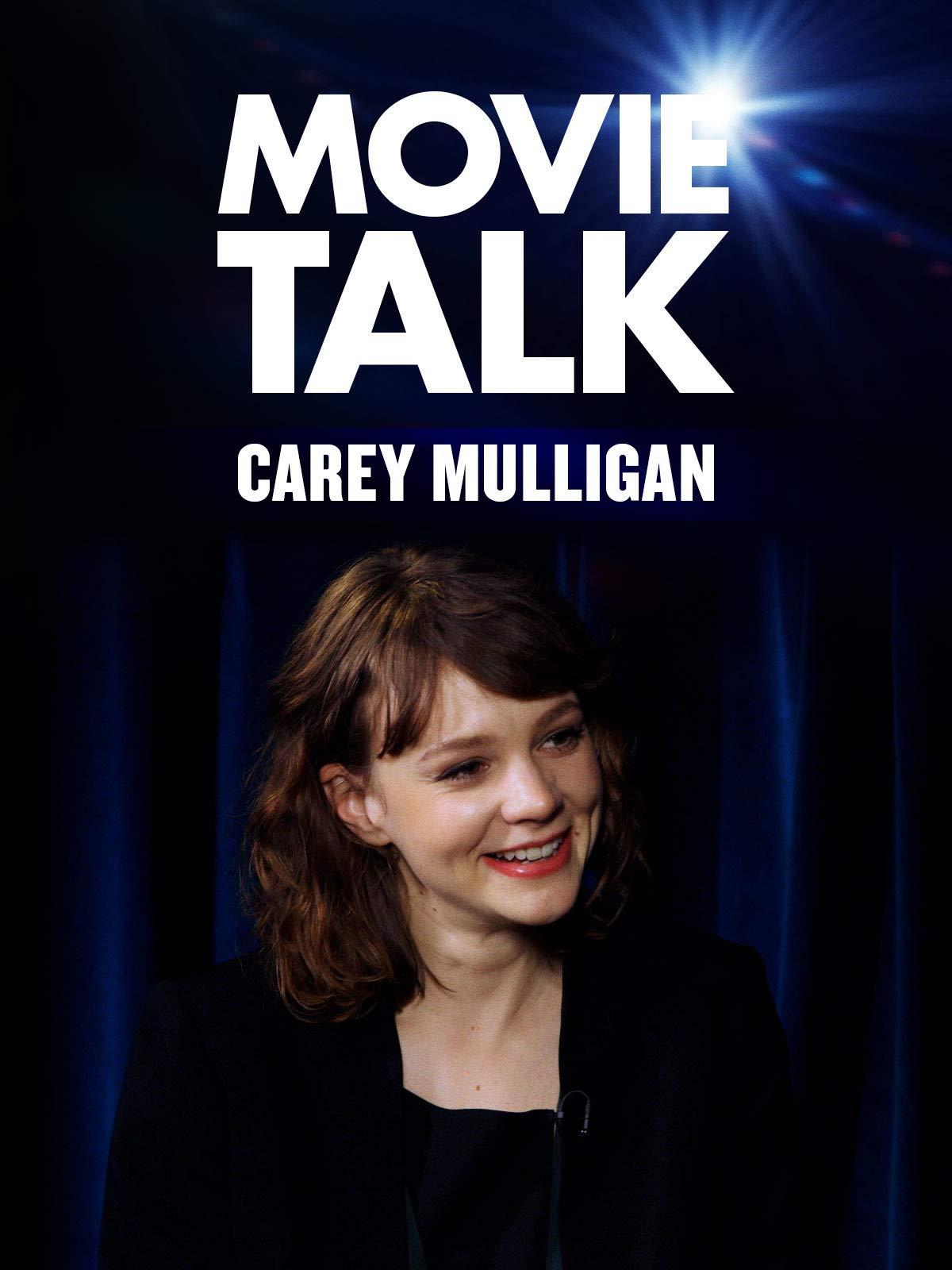 Carey Mulligan - Movie Talk on Amazon Prime Video UK