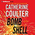 Bombshell: An FBI Thriller, Book 17 (       UNABRIDGED) by Catherine Coulter Narrated by Renee Raudman, Paul Costanzo