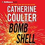 Bombshell: An FBI Thriller, Book 17 | Catherine Coulter