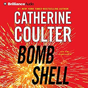 Bombshell: An FBI Thriller, Book 17 | [Catherine Coulter]
