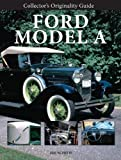 img - for Collector's Originality Guide Ford Model A book / textbook / text book