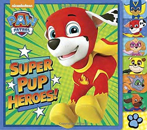 Super Pup Heroes! (PAW Patrol) (Tabbed Board Book)