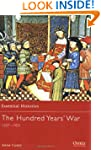 Hundred Years War 1337-1453 (Essentia...