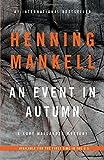 img - for An Event in Autumn (Kurt Wallander Series) book / textbook / text book